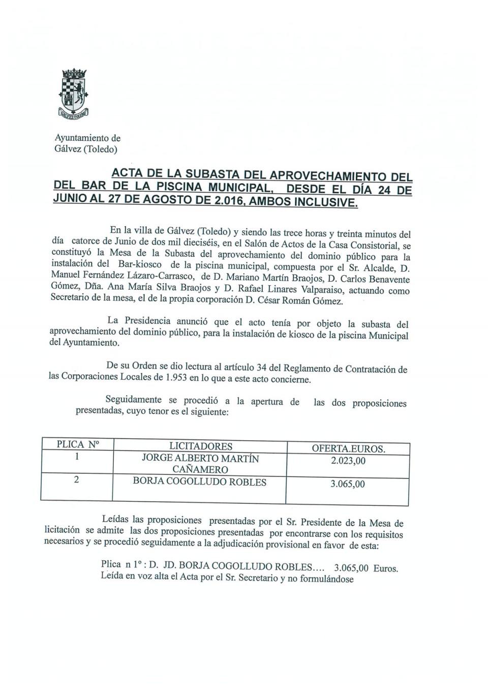 Acta de la subasta del aprovechamiento del bar de la piscina municipal, desde el día 24 de Junio al 27 de Agosto de 2016, ambos inclusive